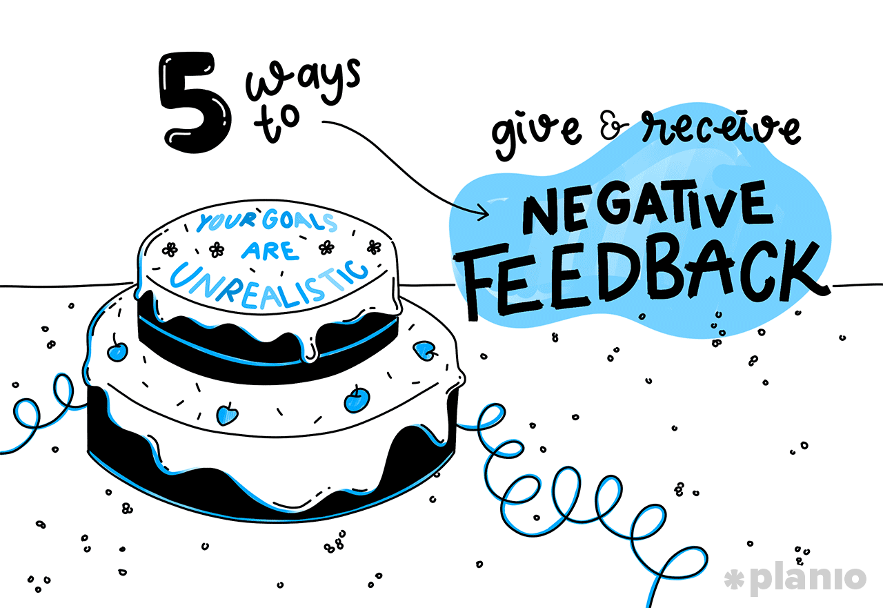 5 Ways to Give (And Receive) Negative Feedback | Planio