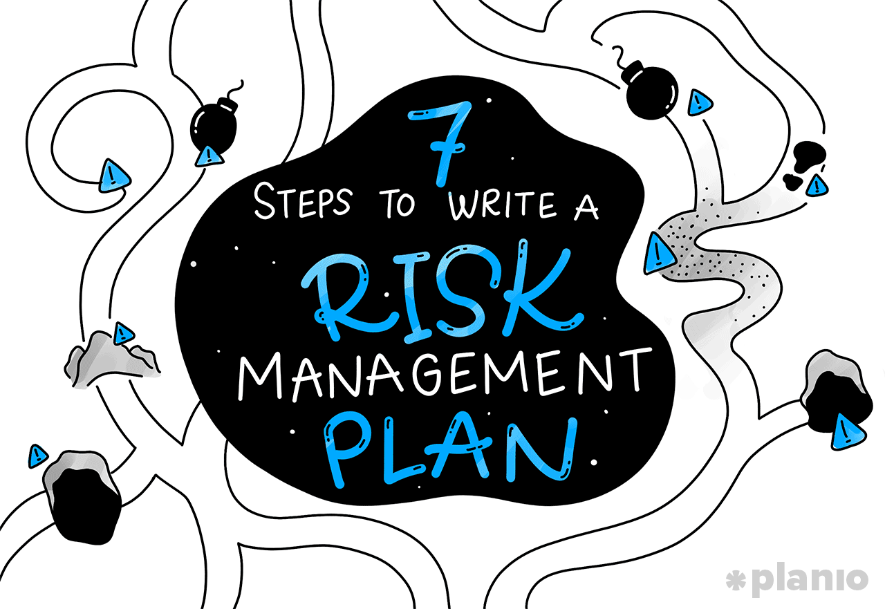 7 Steps To Write A Risk Management Plan For Your Next Project With Free Temp Planio