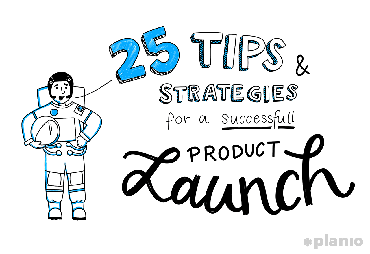 25 Product Launch Strategies (and Steps) for a Flawless
